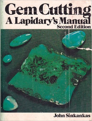 Cover of the book, Gem Cutting: A Lapidary's Manual, by John Sinkankas