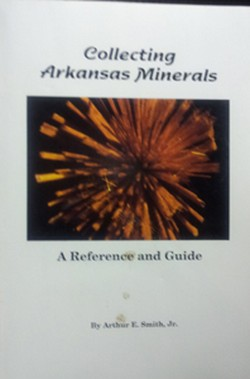 Collecting Arkansas Minerals Book Cover