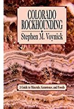 Colorado Rockhounding Book Cover