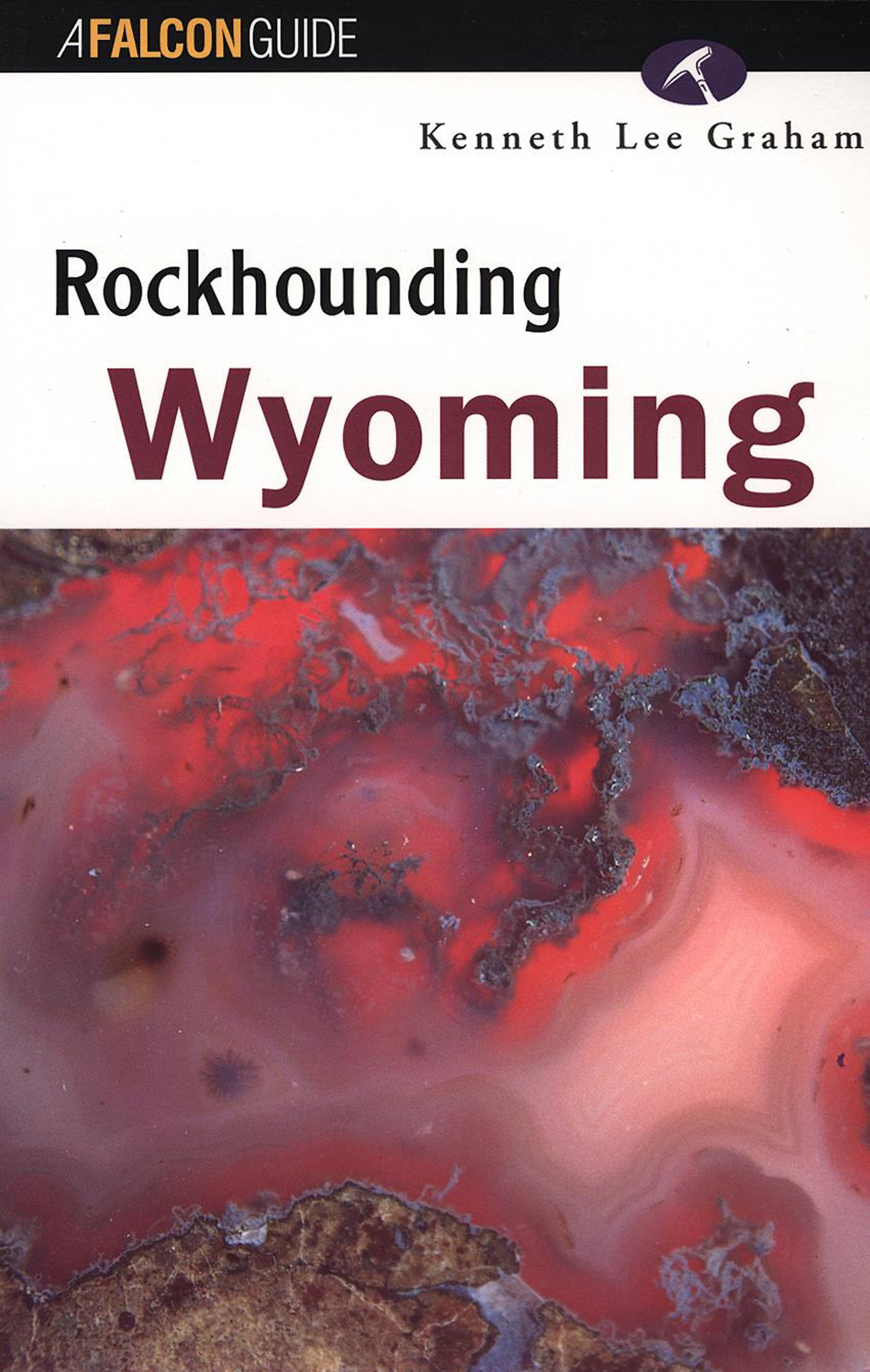 Rockhounding Wyoming Book Cover